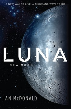 Cover of Luna by Ian McDonald