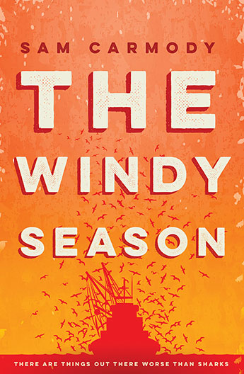 The Windy Season by Sam Carmody