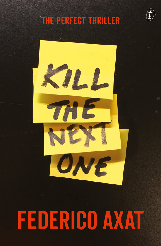 Kill the Next One by Frederico Axat