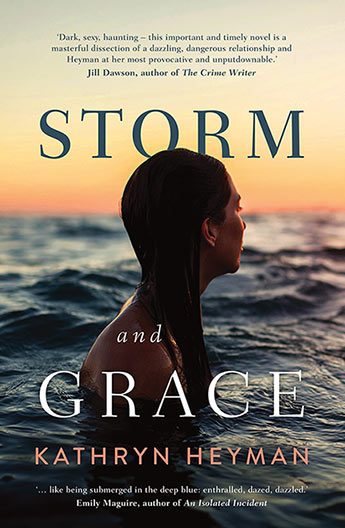 Storm and Grace by Kathryn Heyman