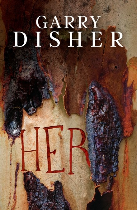 Her by Garry Disher