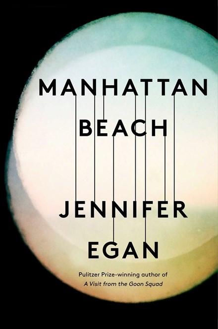Mahattan Beach by Jennifer Egan