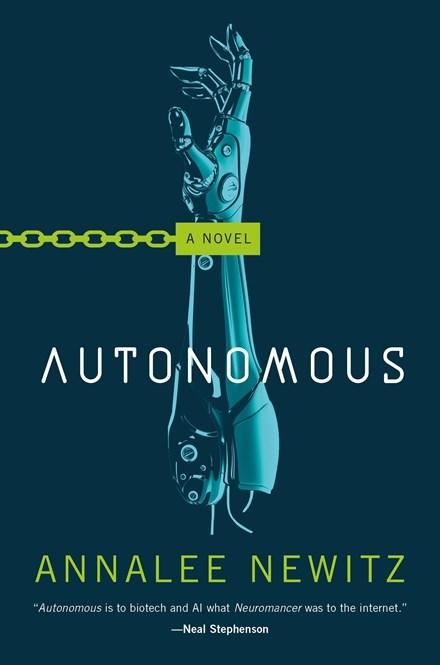 Autonomous by Analee Newitz