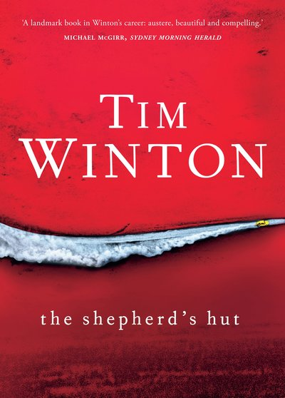 The Shpeherd's Hut by Tim Winton