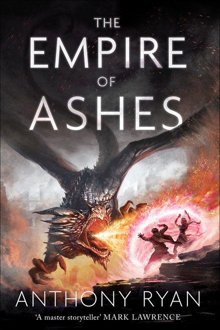 Empire of Ashes by Anthony Ryan
