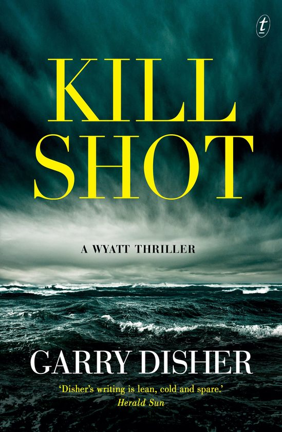 Kill Shot by Garry Disher