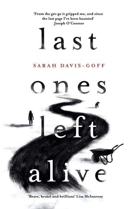 Last Ones Left Alive by Sarah Davis-Groff