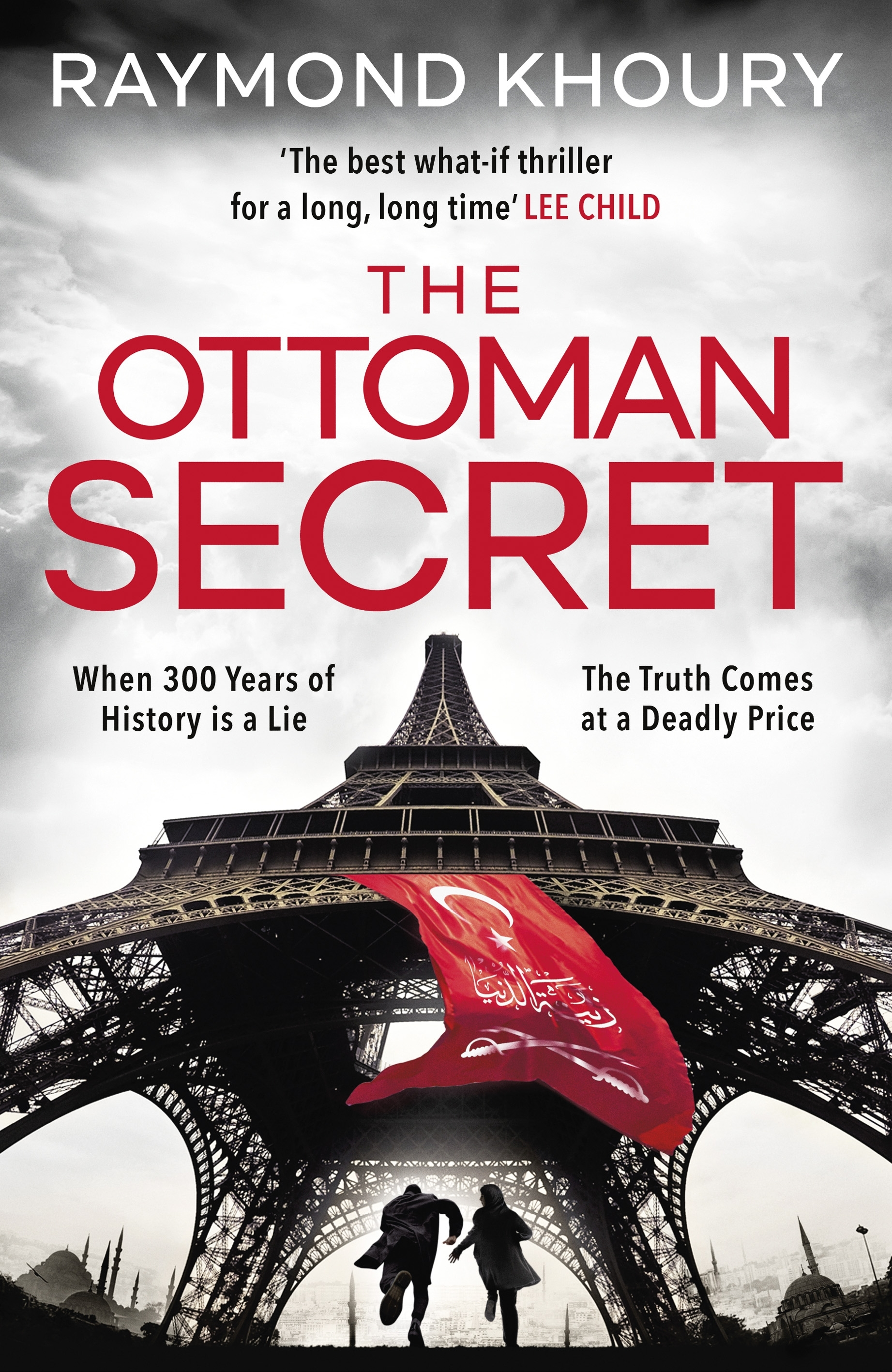The Ottoman Secret by Raymond Khoury