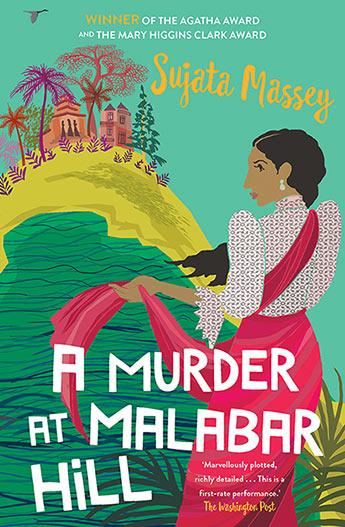 A Murder on Malabar Hill by Sujata Massey