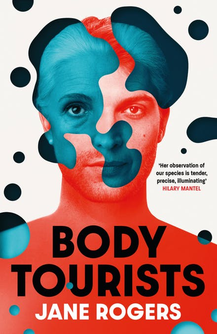 Body Tourists by Jane Rogers