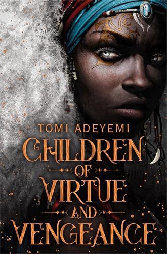 Children of Virtund Vengeance by Tomi Adeyemi