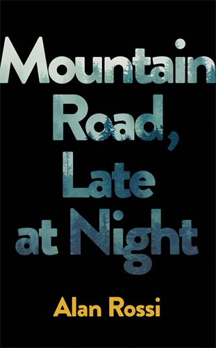Mountain Road, Late at Night by Alan Rossi