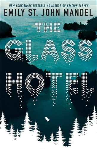 The Glass Hotel by Emily St John Mandel