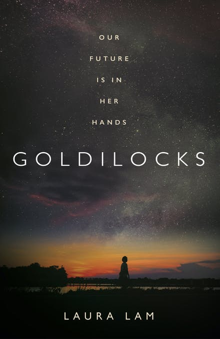 Goldilocks by Laura Lam