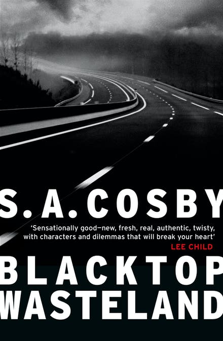 Blacktop Wasteland by SA Cosby