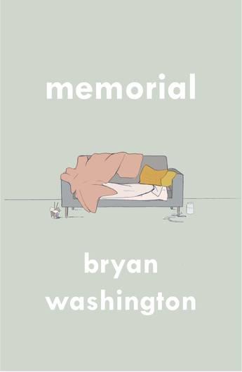 Memorial by Bryan Washington