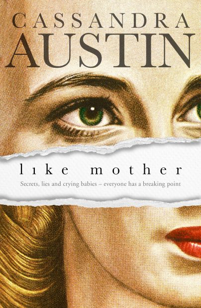 Like Mother by Cassandra Austin