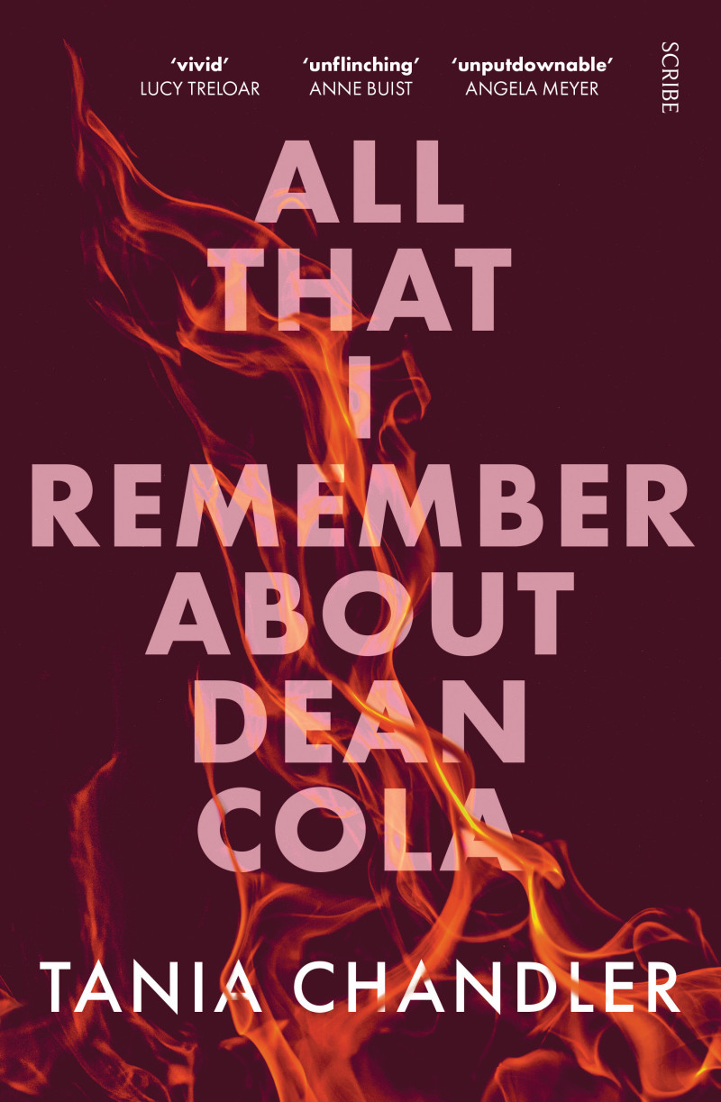 All That I Remember About Dean Cola by Tania Chandler