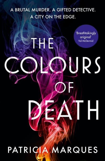 The Colours of Death by Patricia Marques