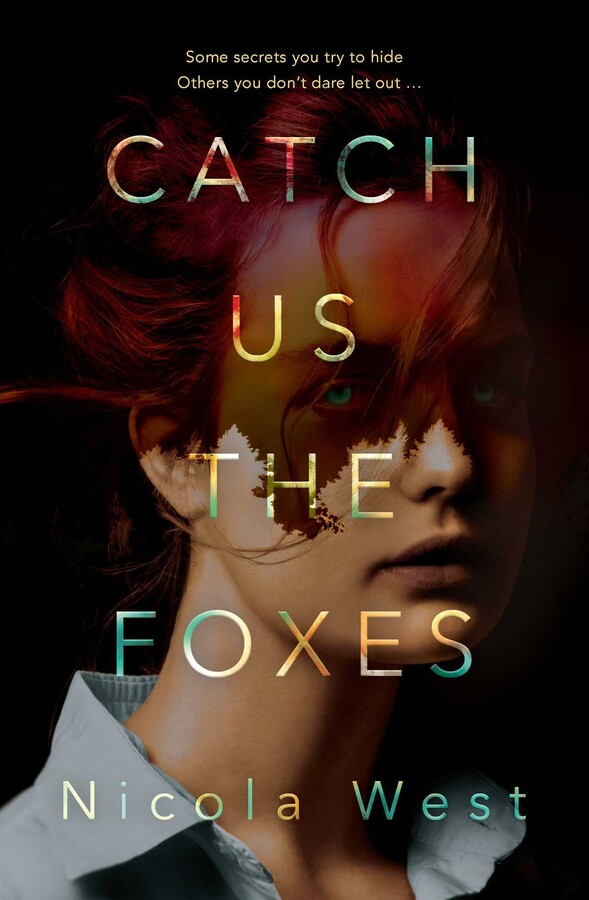 Catch Us the Foxes by Nicola West