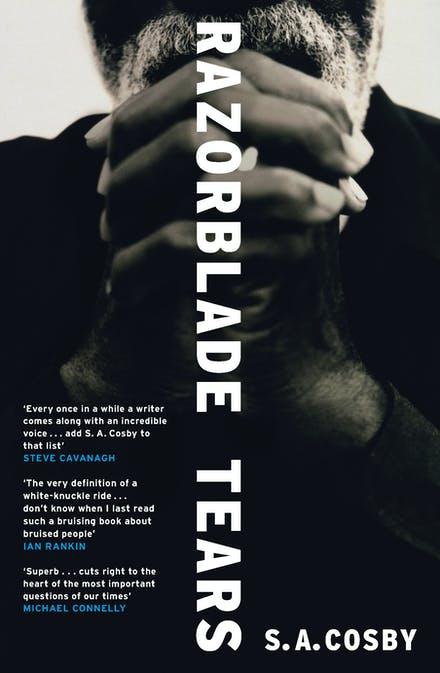 Razorblade Tears by SA Cosby