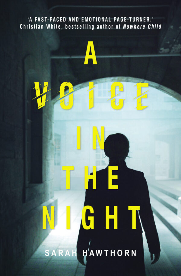 A Voice in the Night by Sarah Hawthorn