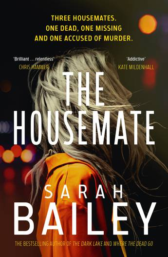 The Housemate by Sarah Bailey