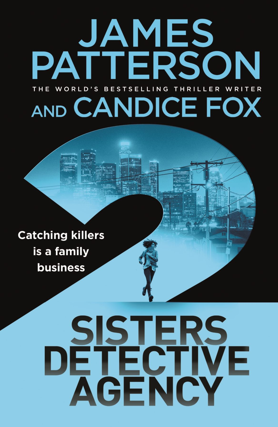 Two Sisters Detective Agency by James Patterson and Candice Fox