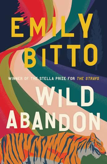 Wild Abandon by Emily Bitto